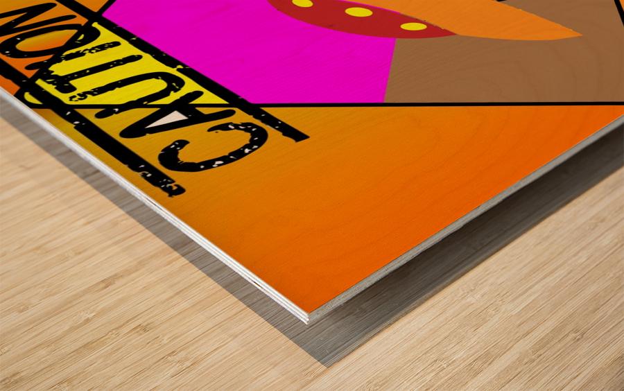 UFO CROSSING  - CAUTION Wood print
