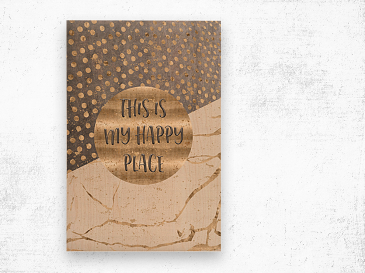 GRAPHIC ART This is my happy place Wood print