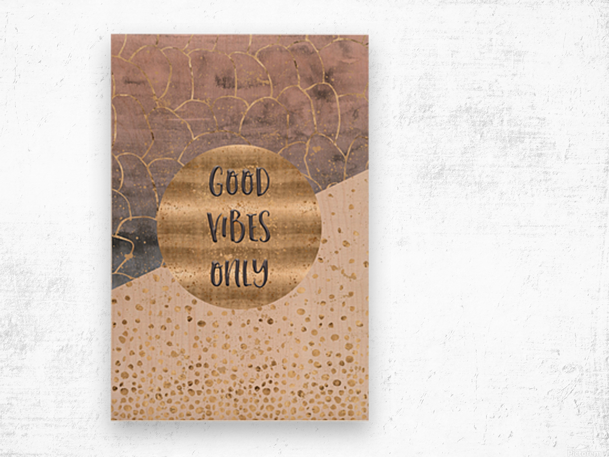 GRAPHIC ART Good vibes only Wood print