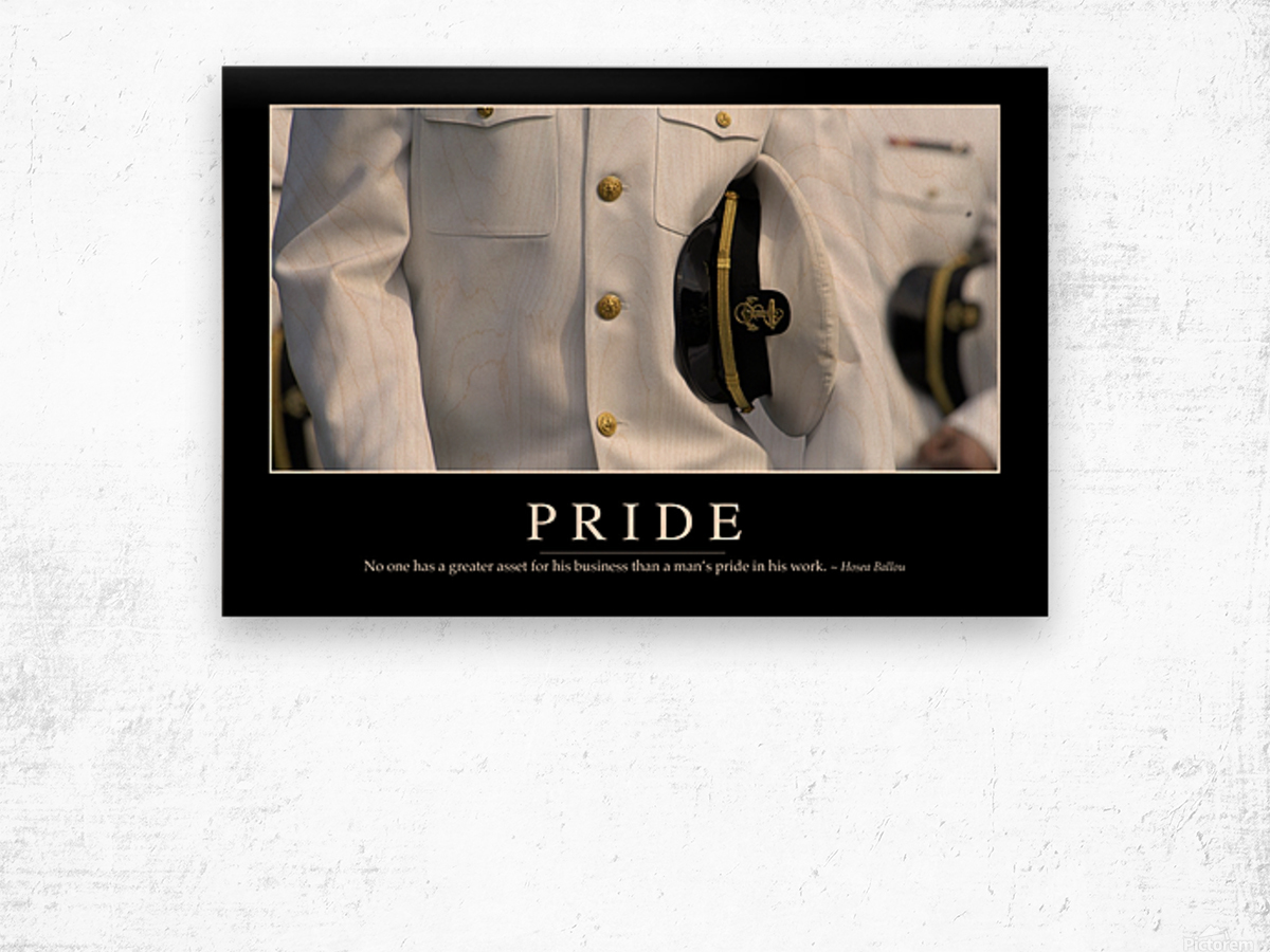 Pride: Inspirational Quote and Motivational Poster Wood print