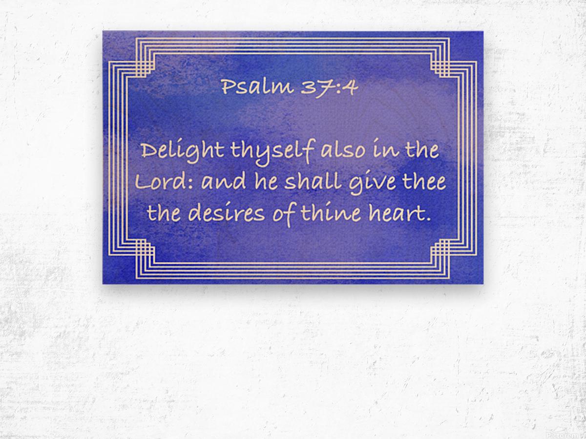 Psalm 37 4 2BL Wood print