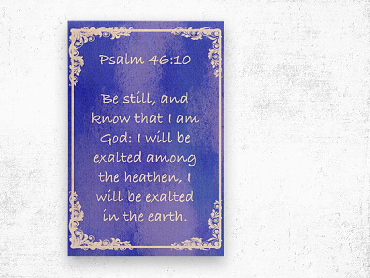Psalm 46 10 8BL Wood print