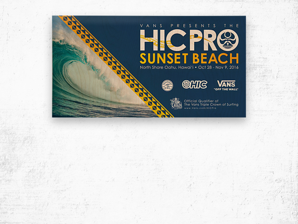 2016 VANS HIC PRO SUNSET BEACH Competition Print Wood print