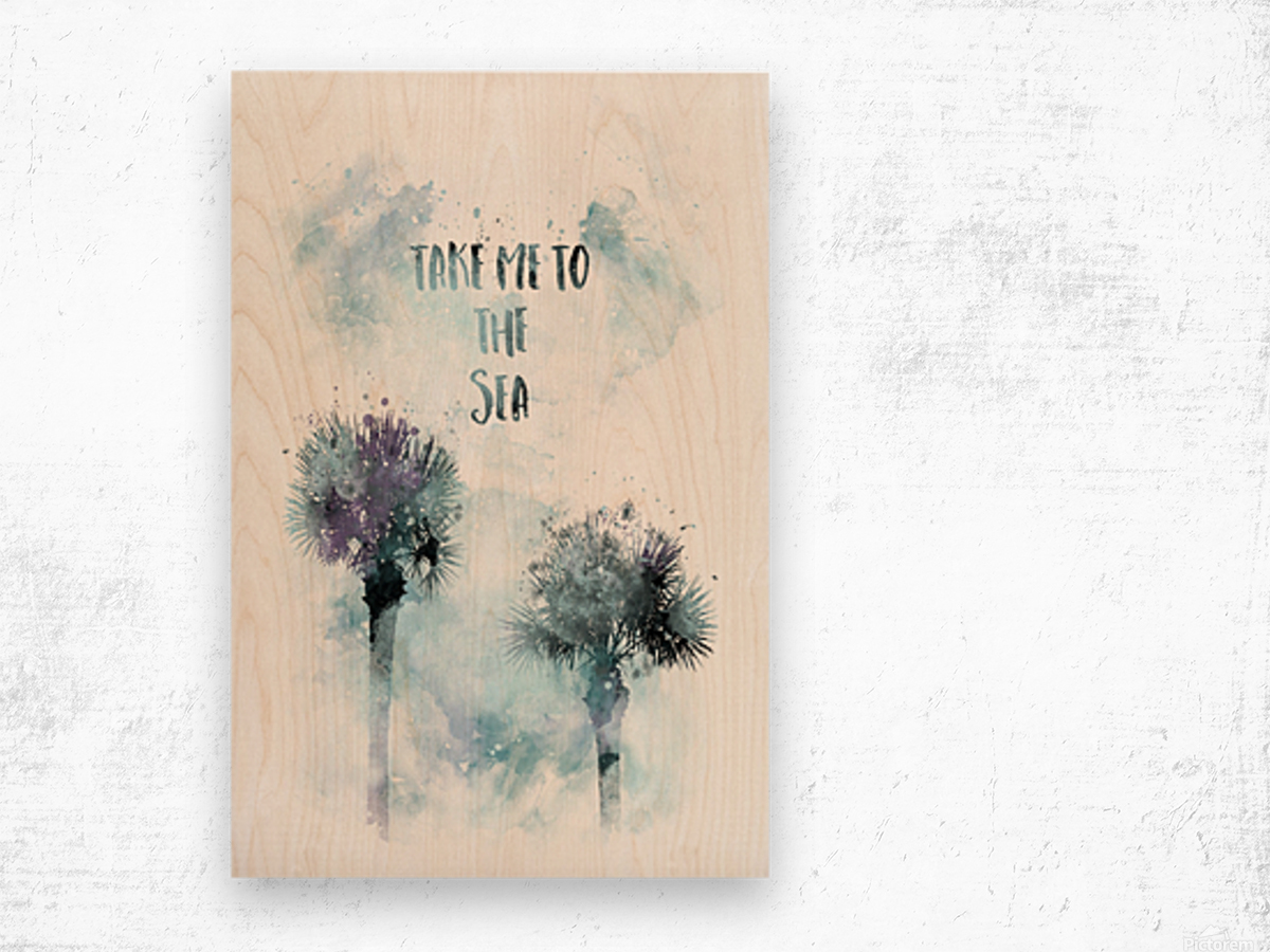 Modern Art TAKE ME TO THE SEA | jazzy watercolor Wood print