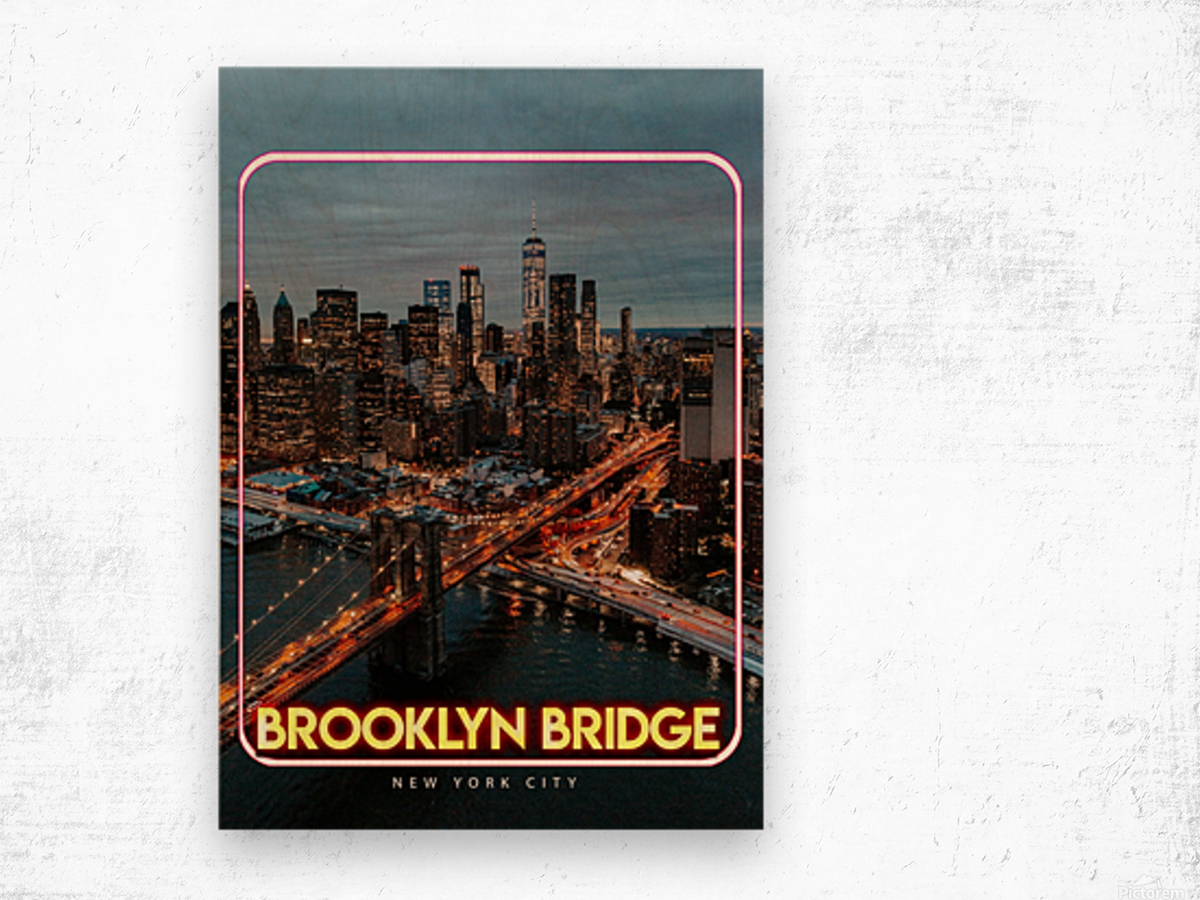 Brooklyn Bridge   New York city Wood print