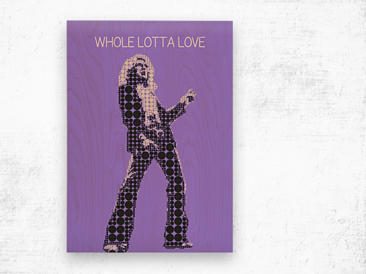 Whole Lotta Love   Robert Plant Wood print