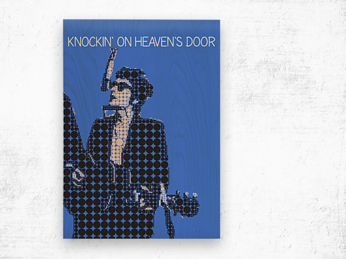 Knockin on Heavens Door   Bob Dylan Wood print