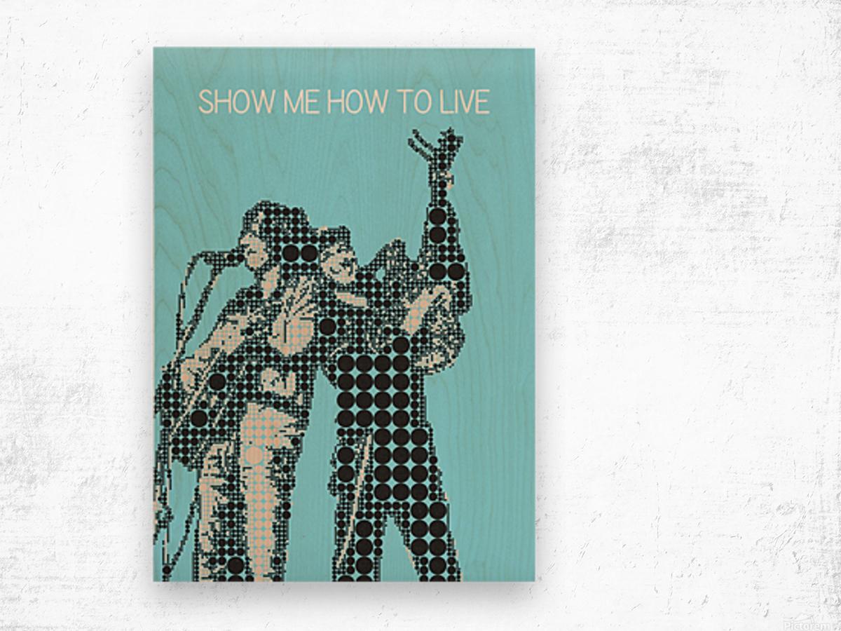 Show Me How to Live   Chris Cornell and Tom Morello Wood print