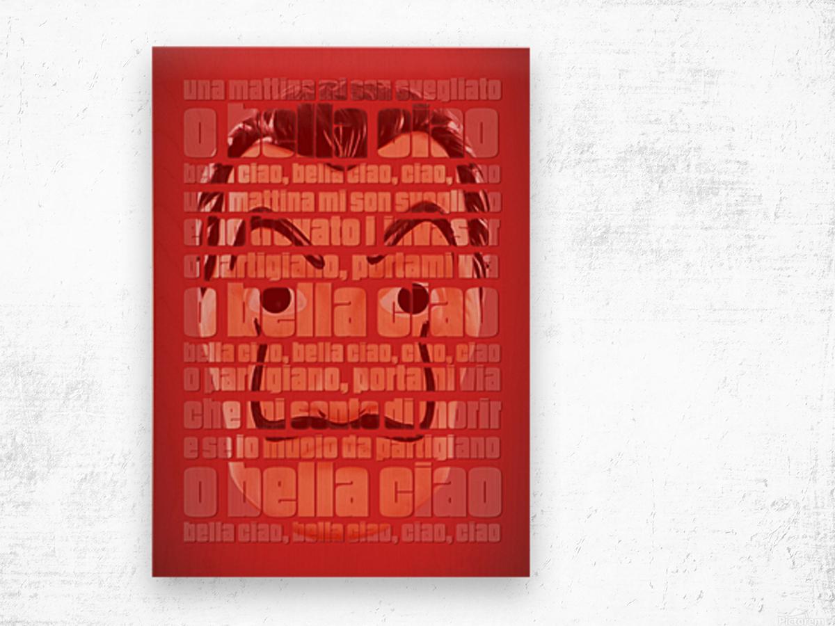 Bella Ciao Wood print