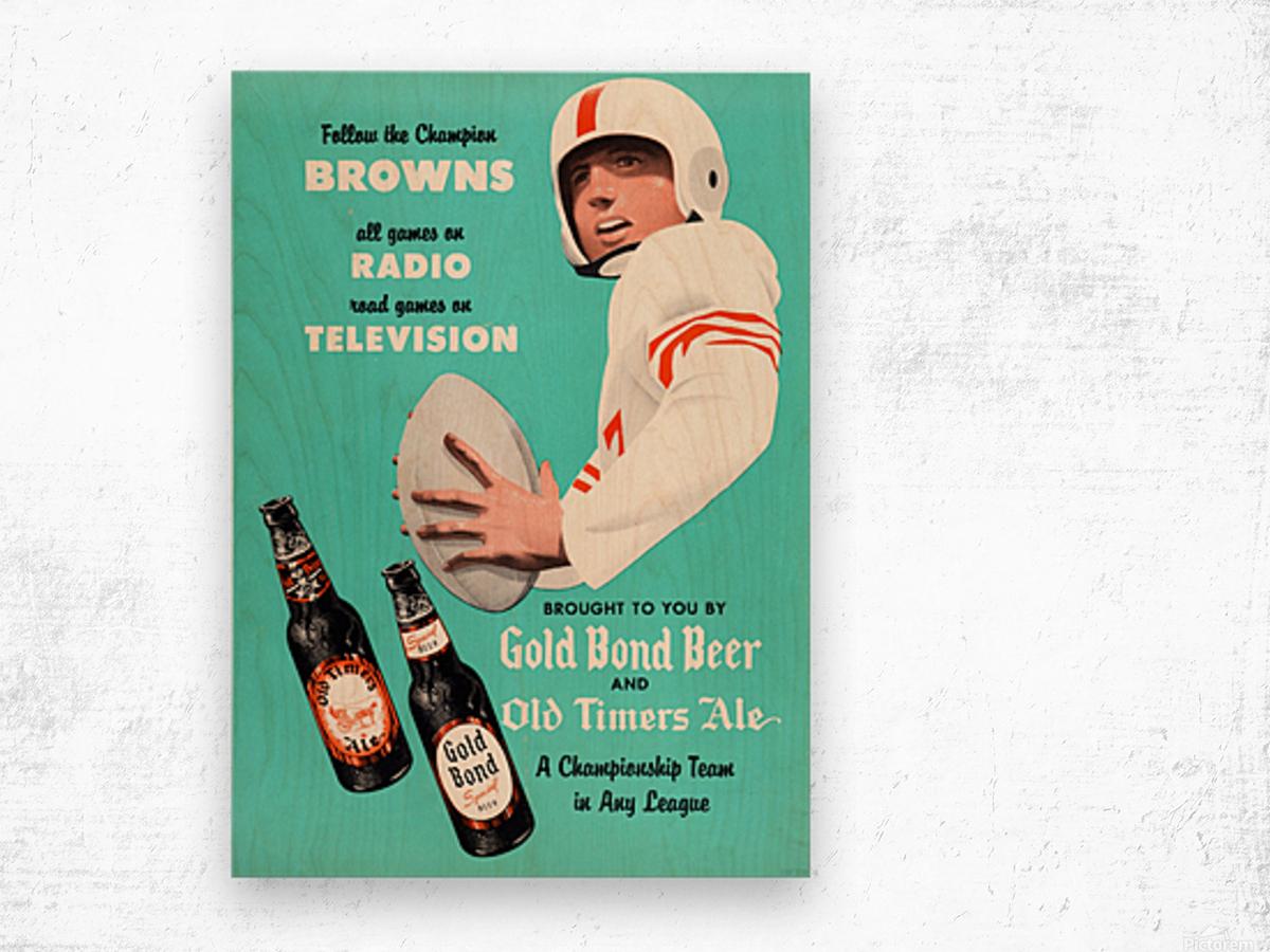 1955 Cleveland Browns Gold Bond Beer Ad Wood print
