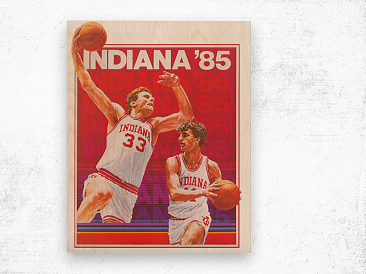 1985 Indiana Hoosiers Basketball Art Wood print