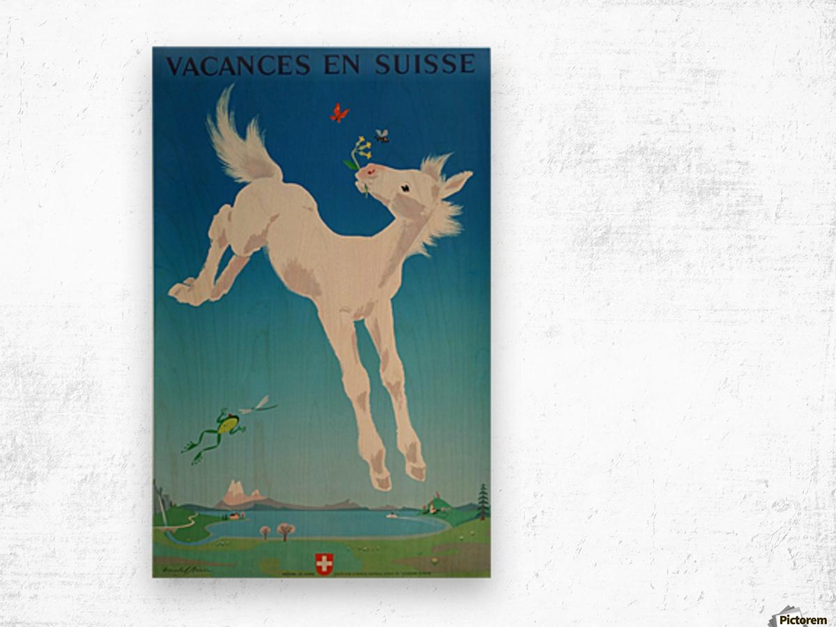 Original vintage poster Vacances en Suisse Wood print
