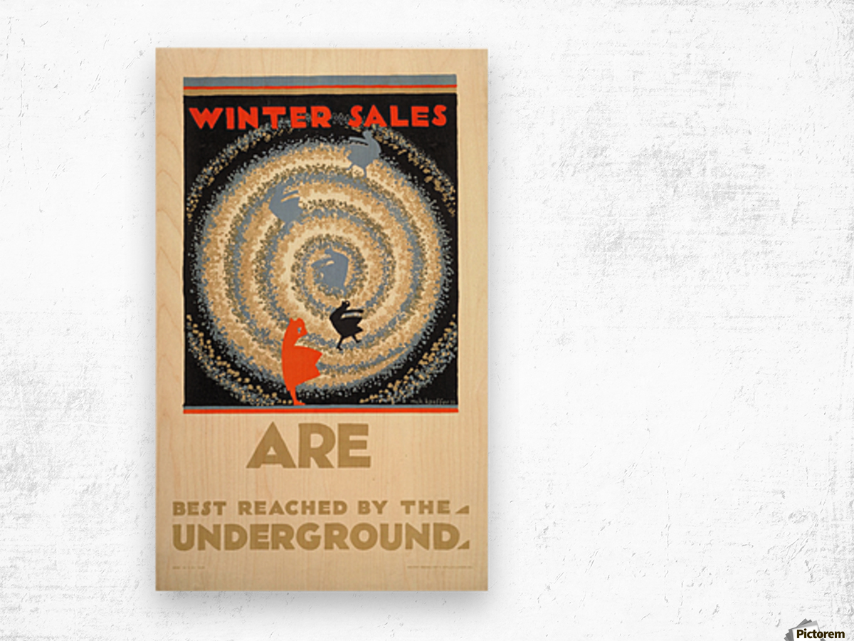 Winter sales are best reached by the underground Wood print