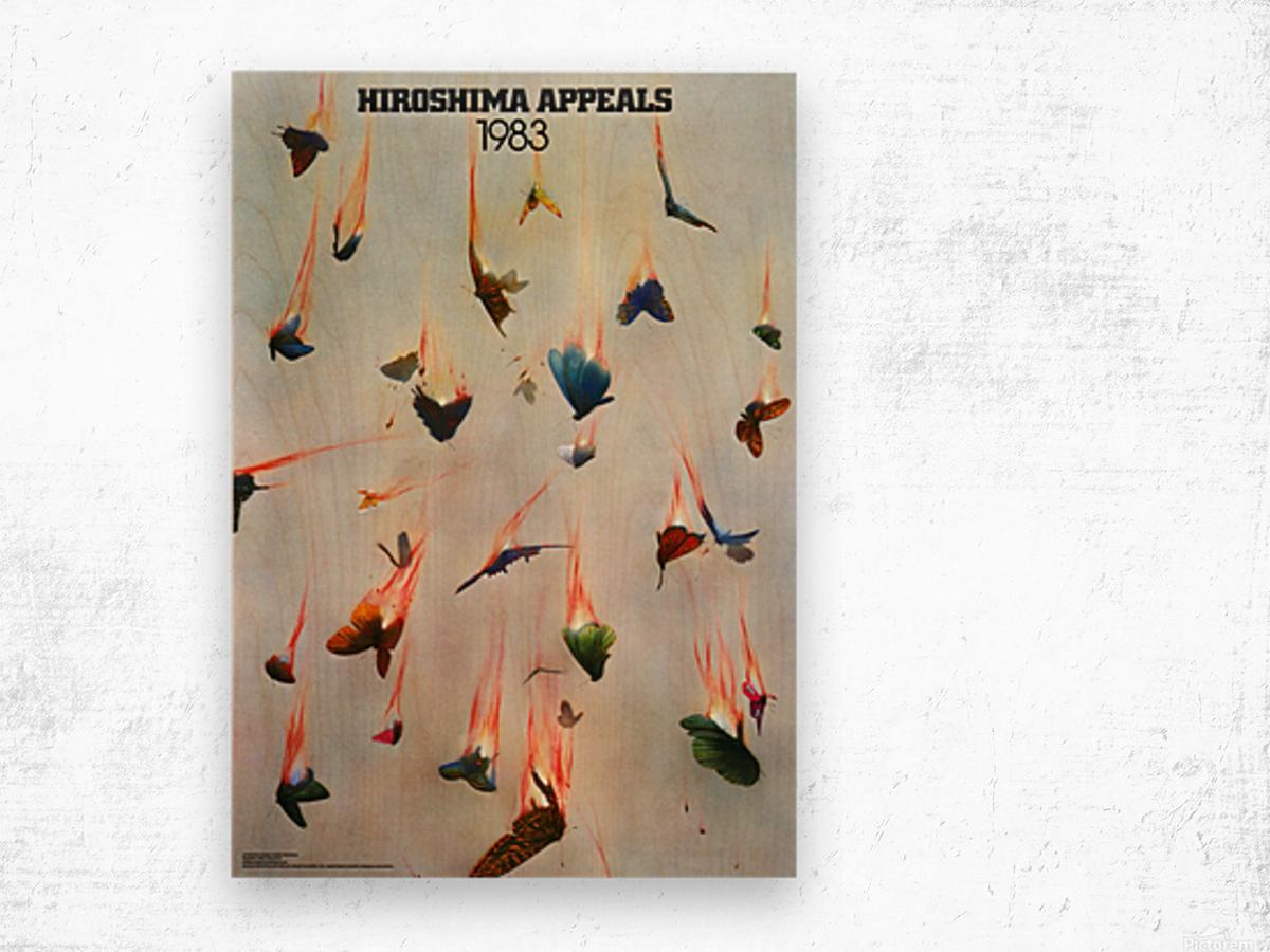 Hiroshima Appeals 1983 Wood print