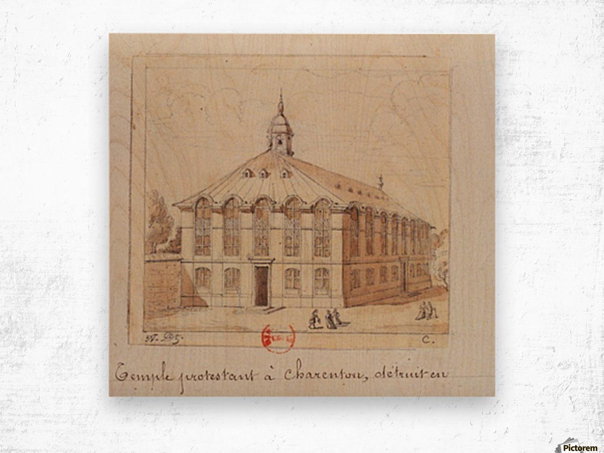 Temple protestant a Charenton detruit en 1686 Wood print